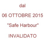 Dal 6 Ott '15 Safe Harbour invalidato - ComputArte copyright