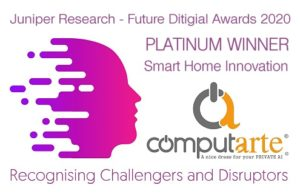 Juniper Research – FUTURE DIGITAL AWARDS – Smart Home Innovation Platinum Winner ComputArte
